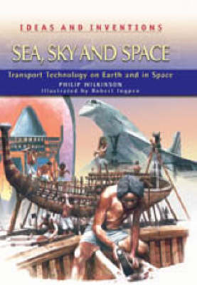 Sea,Sky and Space by Philip Wilkinson