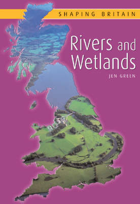 Rivers and Wetlands by Jen Green