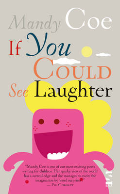 If You Could See Laughter by Mandy Coe