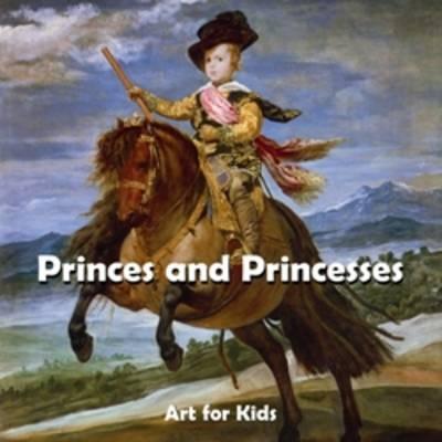 Princes and Princesses by Parkstone Press