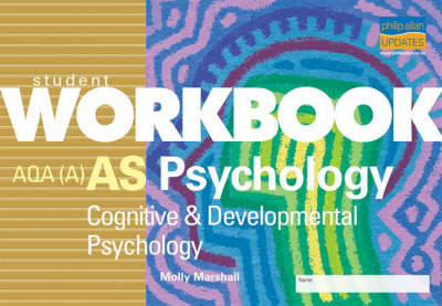 AS Psychology AQA(A) Cognitive and Developmental Psychology by Molly Marshall