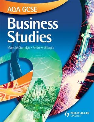 AQA GCSE Business Studies Textbook by Andrew Gillespie, Malcolm Surridge