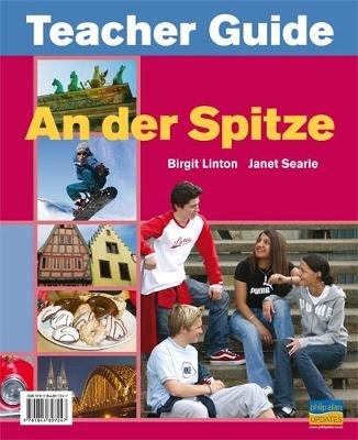 Der Spitze Teacher Guide by Birgit Linton, Janet Searle