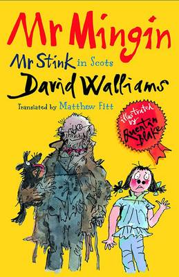 Mr Mingin Mr Stink in Scots by David Walliams