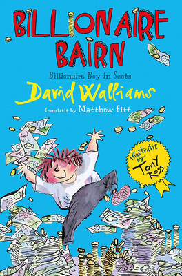 Billionaire Bairn Billionaire Boy in Scots by David Williams
