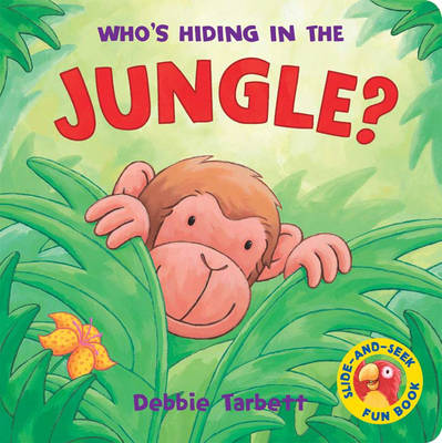 Who's Hiding in the Jungle by Debbie Tarbett