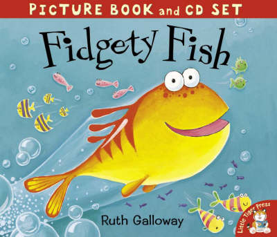 Fidgety Fish by Ruth Galloway