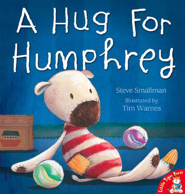 A Hug for Humphrey by Steve Smallman, Tim Warnes