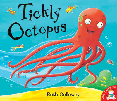 Tickly Octopus by Ruth Galloway