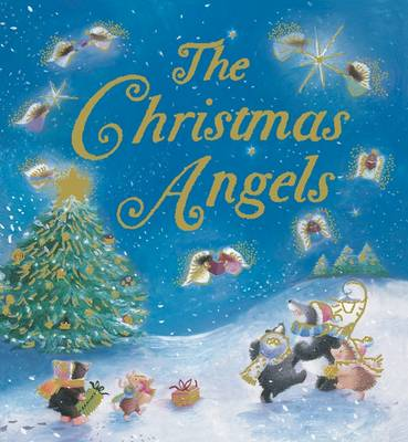 The Christmas Angels by Claire Freedman