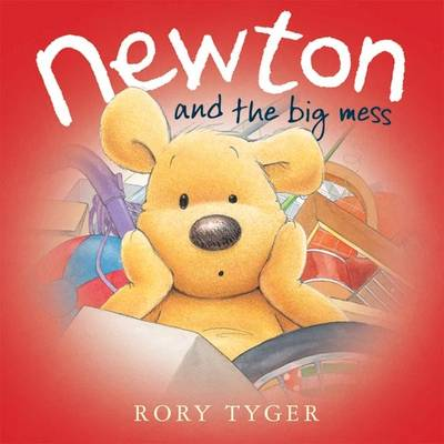 Newton and the Big Mess by Rory Tyger