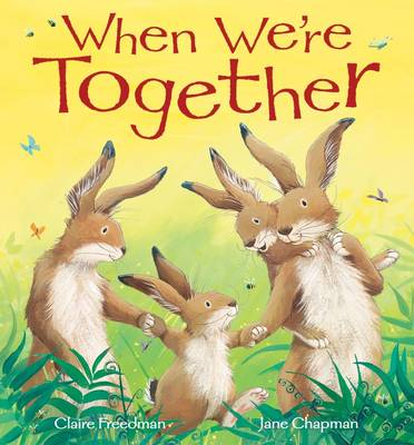 When We're Together by Claire Freedman