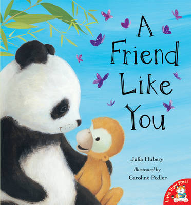A Friend Like You by Julia Hubery