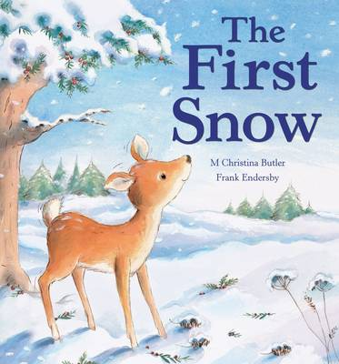 The First Snow by Christina M. Butler