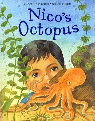 Nico's Octopus by Caroline Pitcher