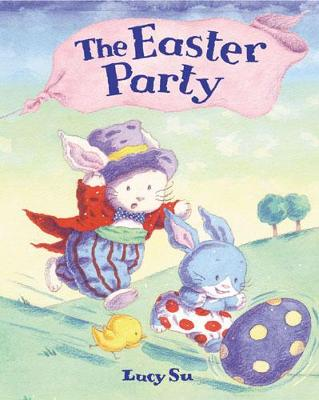 The Easter Party by Lucy Su