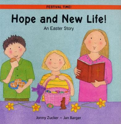 Hope and New Life! An Easter Story by Jonny Zucker