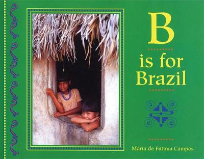 B is for Brazil by Maria De Fatima Campos