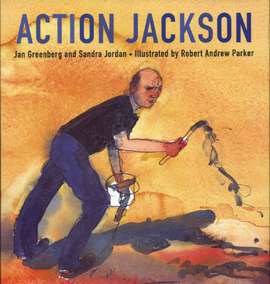 Action Jackson by Jan Greenberg, Sandra Jordan