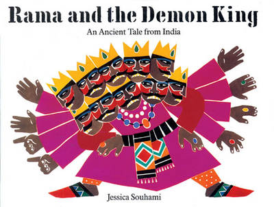 Rama and the Demon King A Tale of Ancient India by Jessica Souhami