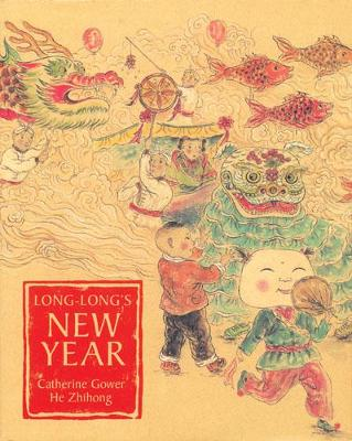 Long-Long's New Year by Catherine Gower