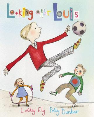 Looking After Louis Big Book by Lesley Ely