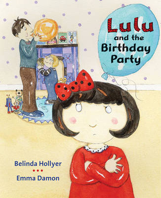 Lulu and the Birthday Party by Mary Rees, Belinda Hollyer