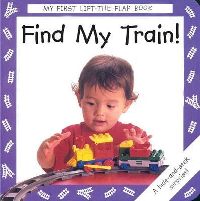 Find My Train! by Debbie MacKinnon, Anthea Sieveking