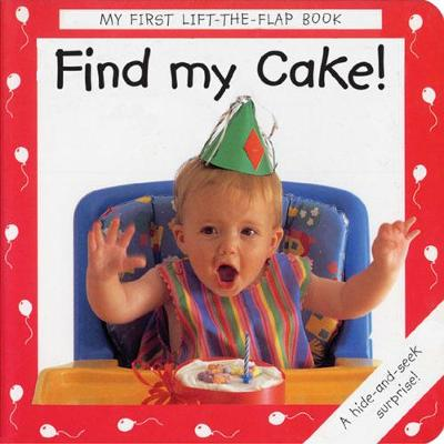 Find My Cake! by Debbie MacKinnon, Anthea Sieveking