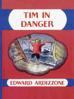 Tim in Danger by Edward Ardizzone