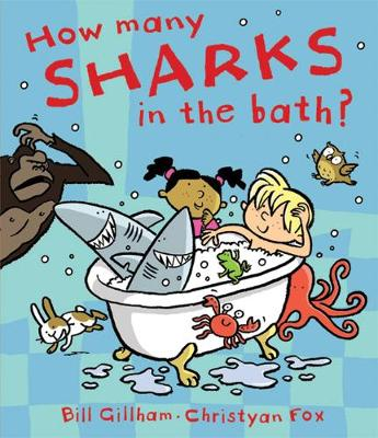 How Many Sharks in the Bath? by Bill Gillham