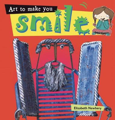 Art to Make You Smile! by Elizabeth Newbury