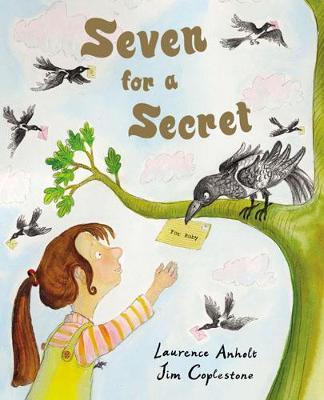 Seven for a Secret by Laurence Anholt
