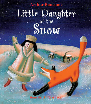 Little Daughter of the Snow by Arthur Ransome