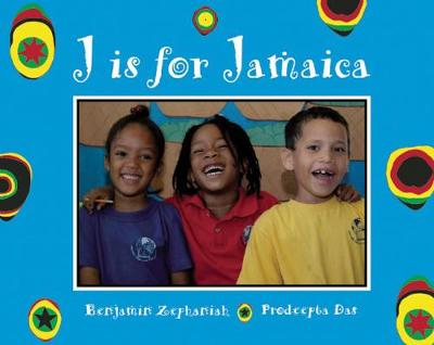 J is for Jamaica by Benjamin Zephaniah, Prodeepta Das