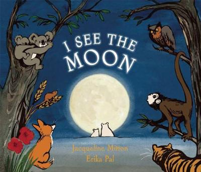 I See the Moon by Jacqueline Mitton