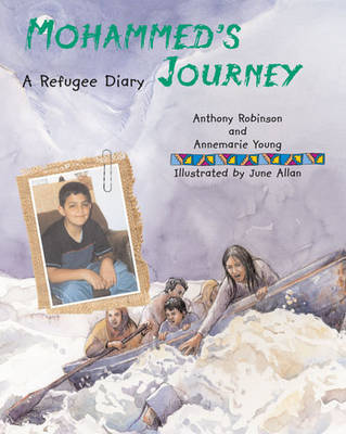 Mohammed's Journey by Anthony Robinson, Annemarie Young