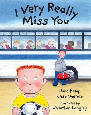 I Very Really Miss You by Jane Kemp, Clare Walters