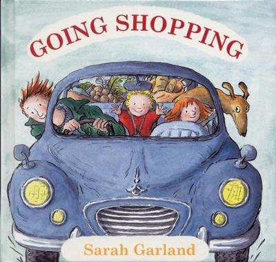 Going Shopping by Sarah Garland
