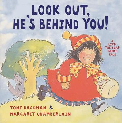 Look Out, He's Behind You! A Lift-the-flap Book by Tony Bradman