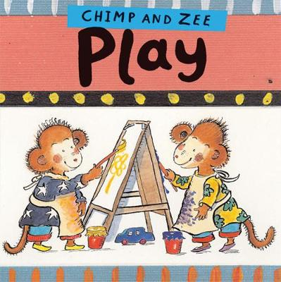 Chimp and Zee Play by Laurence Anholt