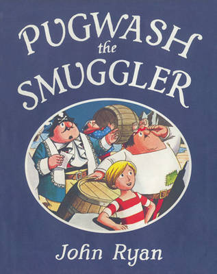 Pugwash the Smuggler by John Ryan
