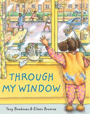 Through My Window by Tony Bradman