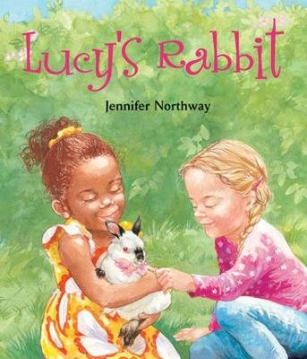 Lucy's Rabbit by Jennifer Northway