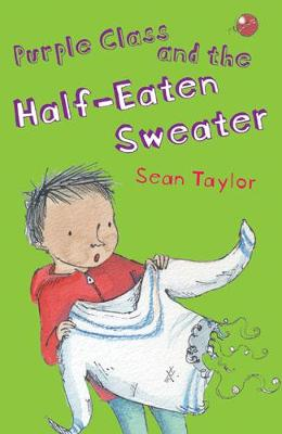 Purple Class and the Half-eaten Sweater by Sean Taylor