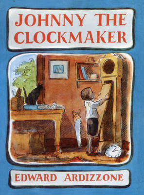 Johnny the Clockmaker by Edward Ardizzone