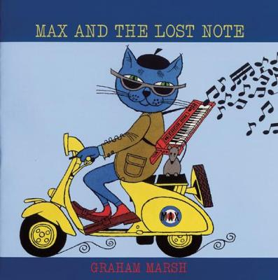Max and the Lost Note by Graham Marsh