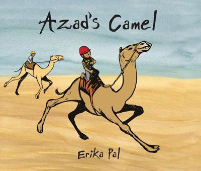 Azad's Camel by Erika Pal