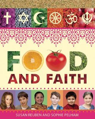 Food and Faith by Susan Reuben, Sophie Pelham