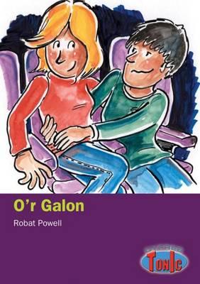 O'r Galon by Robat Powell